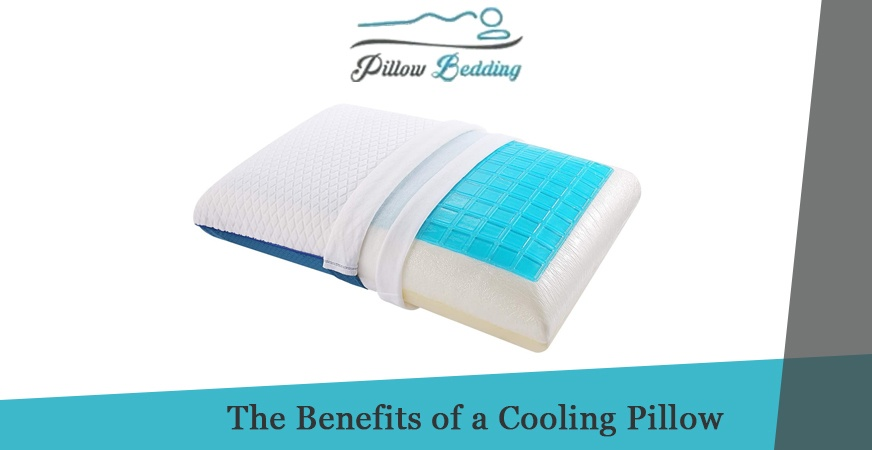 The Benefits of a Cooling Pillow