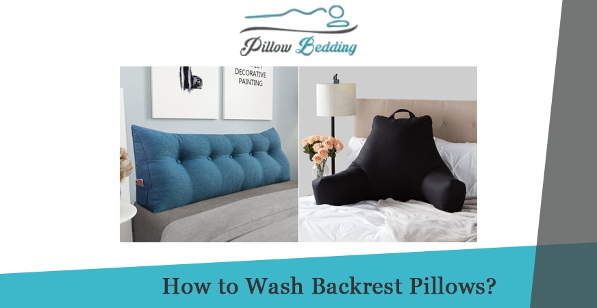 How to Wash Backrest Pillows